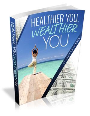 Healthier Wealthier You
