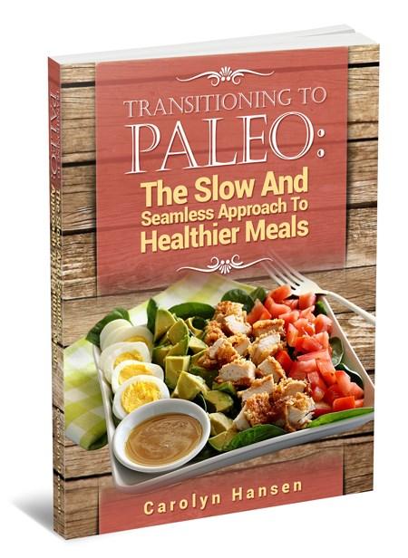 Transitioning To Paleo